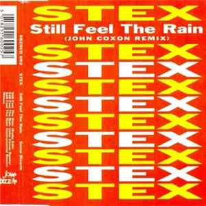 Stex - Still Feel The Rain (John Coxon Remix) Scaricare