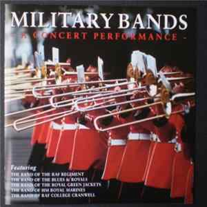 Various - Military Bands - A Concert Performance Scaricare