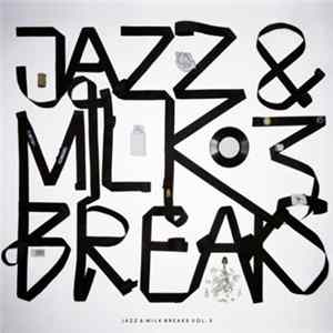 Jivers, The - Jazz & Milk Breaks Vol 3 Scaricare