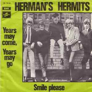 Herman's Hermits - Years May Come, Years May Go / Smile Please Scaricare