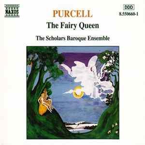 Purcell, The Scholars Baroque Ensemble - The Fairy Queen Scaricare
