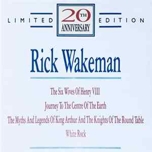 Rick Wakeman - 20th Anniversary (Limited Edition) Scaricare