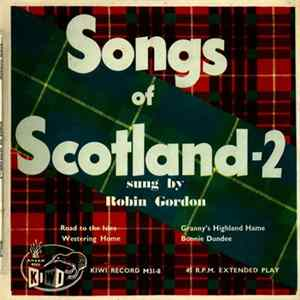 Robin Gordon - Songs Of Scotland—2 Scaricare
