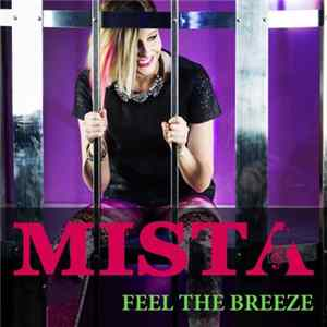 Mista - Feel The Breeze Scaricare
