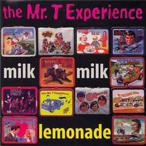 The Mr. T Experience - Milk Milk Lemonade Scaricare