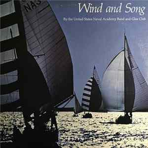 United States Naval Academy Band And Glee Club - Wind And Song Scaricare