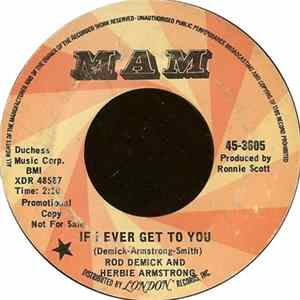 Rod Demick & Herbie Armstrong - If I Ever Get To You / Girl Scaricare
