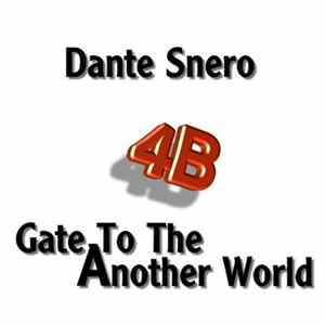 Dante Snero - Gate To Another World Scaricare