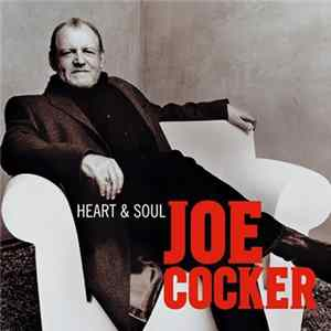 Joe Cocker - Heart & Soul Scaricare