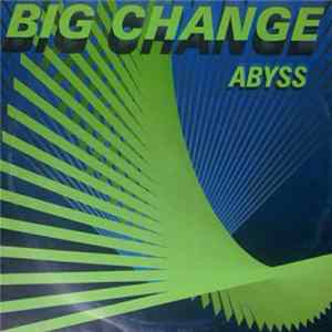 Big Change - Abyss Scaricare