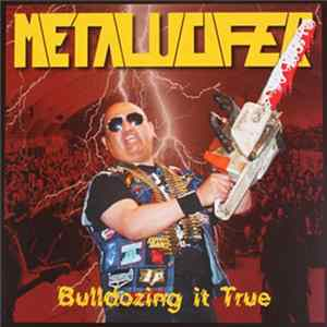Metalucifer - Bulldozing It True Scaricare