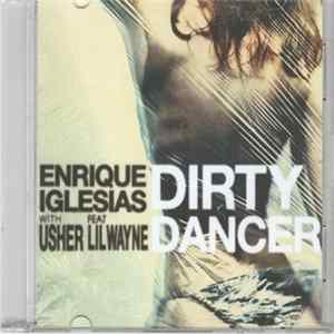 Enrique Iglesias With Usher Feat Lil Wayne - Dirty Dancer Scaricare