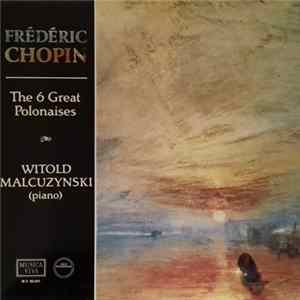 Frédéric Chopin, Witold Malcuzynski - The 6 Great Polonaises Scaricare