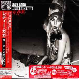 Lady Gaga - Born This Way - The Remix Scaricare