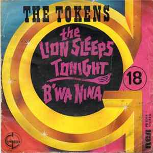 The Tokens - The Lion Sleeps Tonight / B'Wa Nina Scaricare
