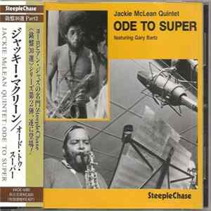Jackie McLean Featuring Gary Bartz - Ode To Super Scaricare