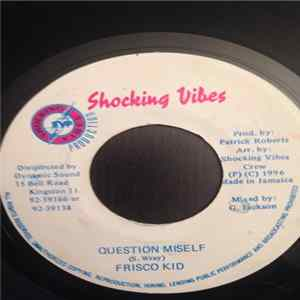 Frisco Kid - Question Miself Scaricare