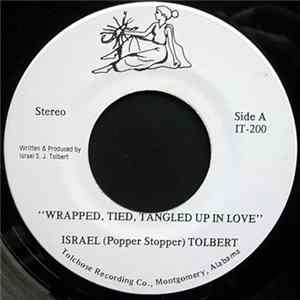 Israel (Popper Stopper) Tolbert - Wrapped, Tied, Tangled Up In Love Scaricare