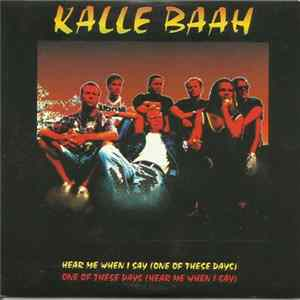 Kalle Baah - Hear Me When I Say (One Of These Days) / One Of These Days (Hear Me When I Say) Scaricare