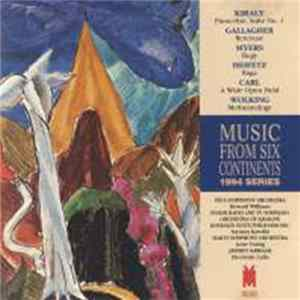 Kiraly, Gallagher, Myers, Heifetz, Carl, Wolking - Music From Six Continents: 1994 Series Scaricare