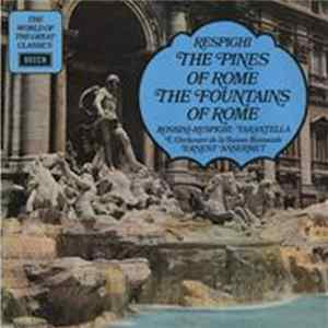 Respighi - L'Orchestre De La Suisse Romande, Ernest Ansermet - The Pines Of Rome / The Fountains Of Rome Scaricare