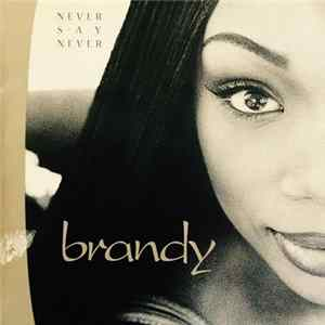 Brandy - Never Say Never Scaricare